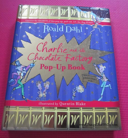 thingsthatwedo.com - charlie and the chocolate factory pop up book