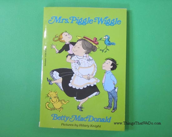 thingsthatwedo.com - mrs piggle wiggle